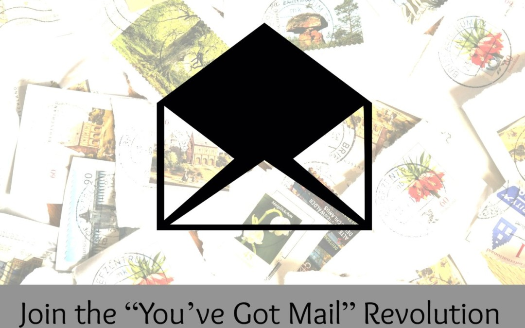 "Join the ""You've Got Mail"" Revolution"