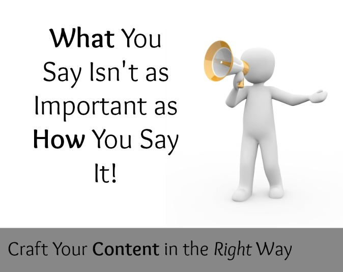 What You Say Isn't as Important as How You Say It
