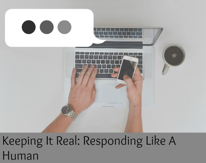 Keeping It Real: Responding Like A Human