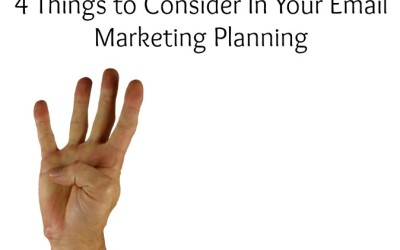 4 Things to Consider In Your Email Marketing Planning